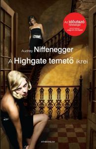 Audrey Niffenegger - A Highgate temető ikrei