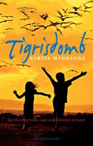Mandanna, Sarita - Tigrisdomb