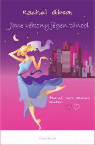 Rachel Gibson - Jane vékony jégen táncol