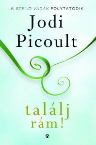Jodi Picoult - Találj rám!