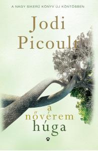 Jodi Picoult - A nővérem húga - Új borító