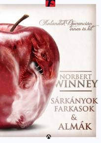 Norbert Winney - Sárkányok, farkasok és almák