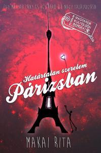 Makai Rita - Határtalan szerelem Párizsban - Egy magyar lány és egy arab fiú nagy találkozása - ÜKH 2016