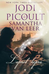 Jodi Picoult - Samantha van Leer - Lapról lapra