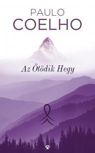 Paulo Coelho - Az Ötödik Hegy