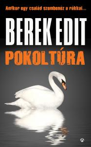 Berek Edit - Pokoltúra