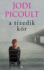Jodi Picoult - A tizedik kör