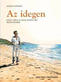 Jacques FERRANDEZ - Az idegen