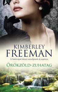 Kimberley Freeman - Örökzöld-zuhatag