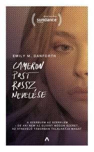 Emily M. Danforth - Cameron Post rossz nevelése