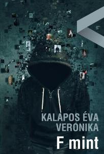 Kalapos Éva Veronika - F mint - ÜKH 2019
