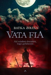 Batka Zoltán - Vata fia