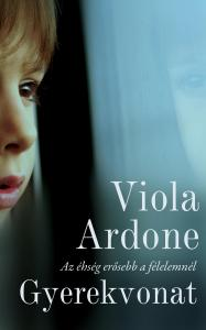 Viola Ardone - Gyerekvonat