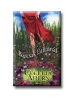 Cecelia Ahern - Bárcsak láthatnál