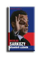 Christian Gambotti - Nicholas Sarkozy - államférfi születik